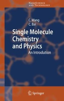 Bai, Chunli - Single Molecule Chemistry and Physics, ebook