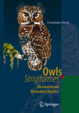 Weick, Friedhelm - Owls (Strigiformes), ebook