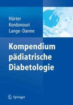 Danne, Thomas - Kompendium pädiatrische Diabetologie, ebook