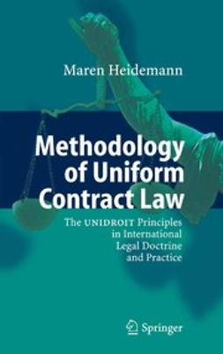 Heidemann, Maren - Methodology of Uniform Contract Law, ebook