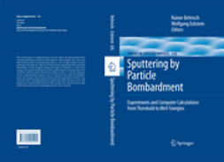 Behrisch, Rainer - Sputtering by Particle Bombardment, e-kirja