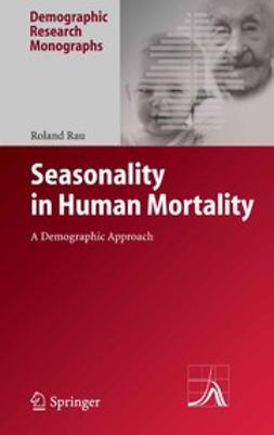 Rau, Roland - Seasonality in Human Mortality, e-kirja