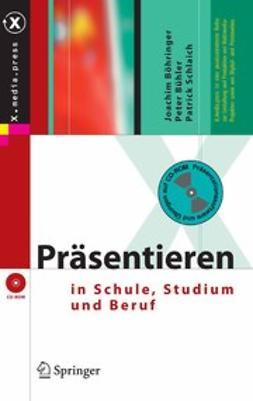 Böhringer, Joachim - Präsentieren in Schule, Studium und Beruf, ebook