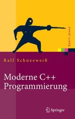 Schneeweiß, Ralf - Moderne C++ Programmierung, ebook