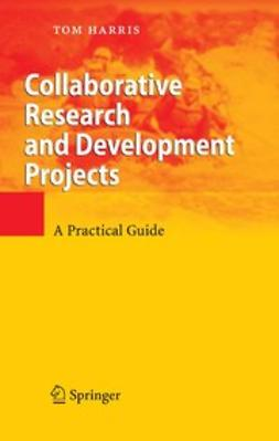 Harris, Tom - Collaborative Research and Development Projects, e-bok