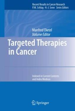 Dietel, Manfred - Targeted Therapies in Cancer, e-bok