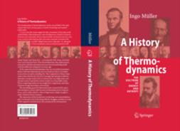 Müller, Ingo - A History of Thermodynamics, ebook
