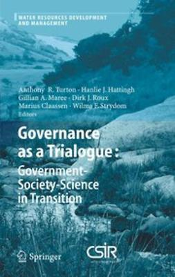Claassen, Marius - Governance as a Trialogue: Government-Society-Science in Transition, e-kirja