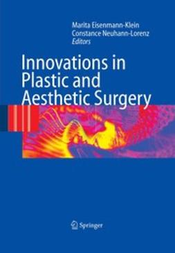 Eisenmann-Klein, Marita - Innovations in Plastic and Aesthetic Surgery, e-bok
