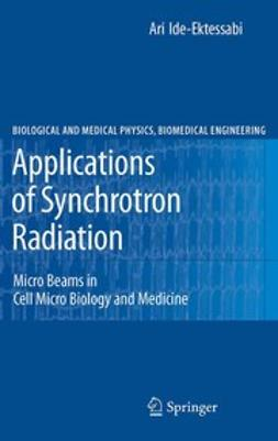 Ide-Ektessabi, Ari - Applications of Synchrotron Radiation, ebook