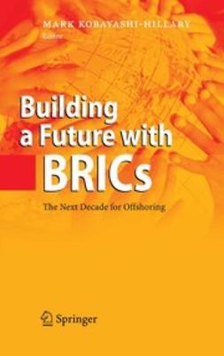 Kobayashi-Hillary, Mark - Building a Future with BRICs, ebook