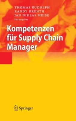 Drenth, Randy - Kompetenzen für Supply Chain Manager, e-bok