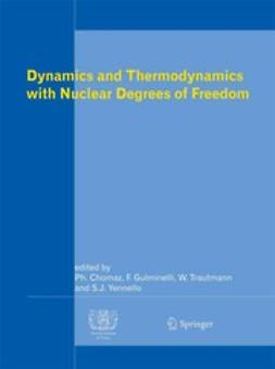 Chomaz, Philippe - Dynamics and Thermodynamics with Nuclear Degrees of Freedom, e-bok