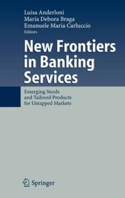 Anderloni, Luisa - New Frontiers in Banking Services, e-kirja