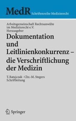 - Dokumentation und Leitlinienkonkurrenz — die Verschriftlichung der Medizin, ebook