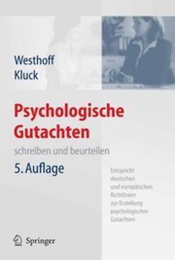 Kluck, Marie-Luise - Psychologische Gutachten, e-kirja