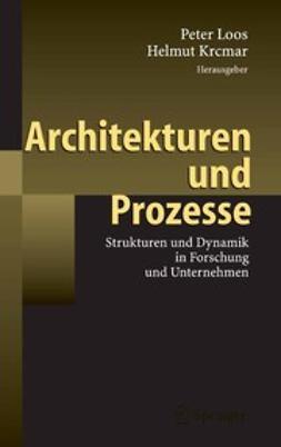 Krcmar, Hemut - Architekturen und Prozesse, ebook
