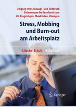 Litzcke, Sven Max - Stress, Mobbing und Burn-out am Arbeitsplatz, ebook