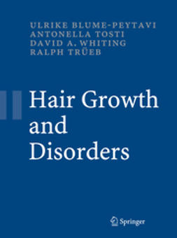 Blume-Peytavi, Ulrike - Hair Growth and Disorders, ebook