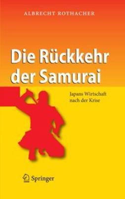 Rothacher, Albrecht - Die Rückkehr der Samurai, ebook