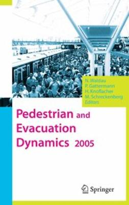 Gattermann, Peter - Pedestrian and Evacuation Dynamics 2005, ebook