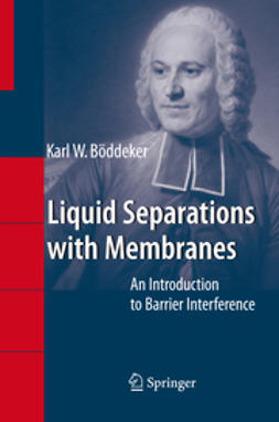 Böddeker, Karl Wilhelm - Liquid Separations with Membranes, ebook