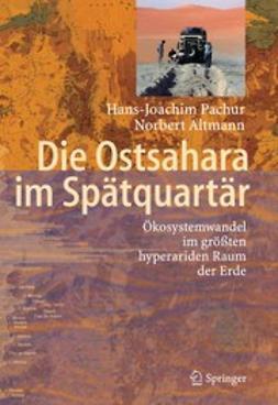 Altmann, Norbert - Die Ostsahara im Spätquartär, ebook