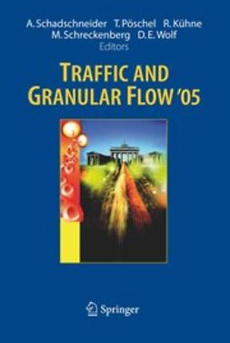 Kühne, Reinhart - Traffic and Granular Flow'05, ebook