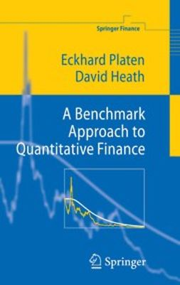 Heath, David - A Benchmark Approach to Quantitative Finance, ebook