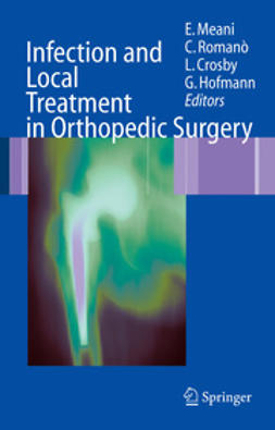 Calonego, Giovanni - Infection and Local Treatment in Orthopedic Surgery, e-bok