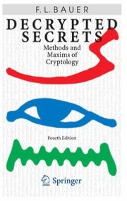 Bauer, Friedrich L. - Decrypted Secrets, ebook