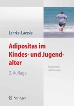 Lehrke, Sonja - Adipositas im Kindes- und Jugendalter, ebook