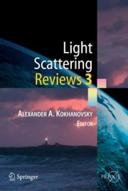 Kokhanovsky, Alexander A. - Light Scattering Reviews 3, e-bok