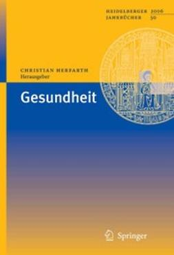 Herfarth, Christian - Gesundheit, ebook