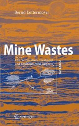 Lottermoser, Bernd G. - Mine Wastes, ebook