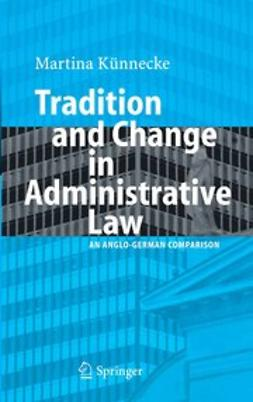 Künnecke, Martina - Tradition and Change in Administrative Law, ebook