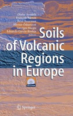 Arnalds, Ó. - Soils of Volcanic Regions in Europe, e-bok