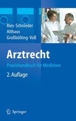 Althaus, Jürgen - Arztrecht, ebook