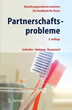 Hahlweg, Kurt - Partnerschaftsprobleme: Möglichkeiten zur Bewältigung, ebook
