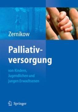 Zernikow, Boris - Palliativversorgung von Kindern, Jugendlichen und jungen Erwachsenen, ebook