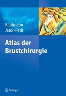 Jatoi, Ismail - Atlas der Brustchirurgie, ebook