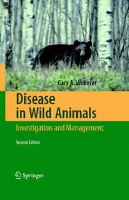 Wobeser, Gary A. - Disease in Wild Animals, ebook