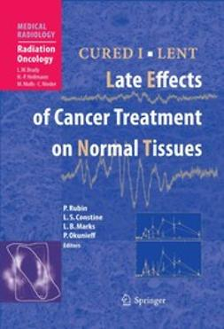 Constine, Louis S. - Late Effects of Cancer Treatment on Normal Tissues, ebook