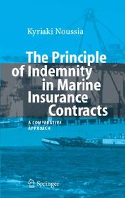 Noussia, Kyriaki - The Principle of Indemnity in Marine Insurance Contracts, ebook