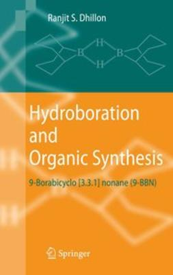 Dhillon, Ranjit S. - Hydroboration and Organic Synthesis, ebook