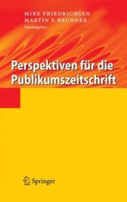 Brunner, Martin F. - Perspektiven für die Publikumszeitschrift, ebook