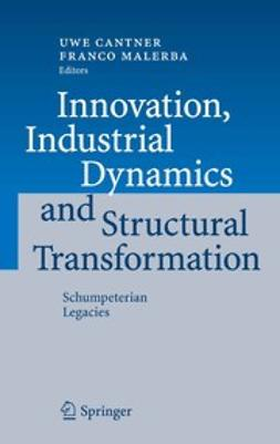Cantner, Uwe - Innovation, Industrial Dynamics and Structural Transformation, e-bok