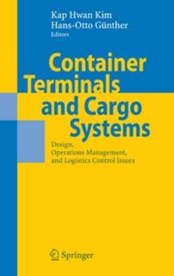 Günther, Hans-Otto - Container Terminals and Cargo Systems, ebook
