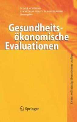 Schulenburg, J. -Matthias Graf - Gesundheitsökonomische Evaluationen, ebook