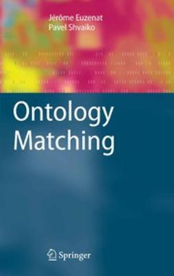 Euzenat, Jérôme - Ontology Matching, ebook